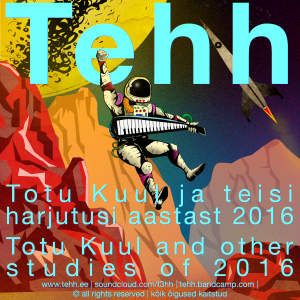 Tehh - Totu Kuul and Other Studies of 2016 - cover